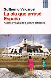 La ola que arrasó España