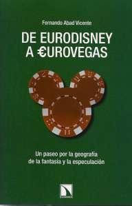 De Eurodisney a Eurovegas