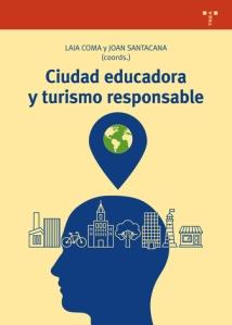Ciudad educadora y turismo responsable