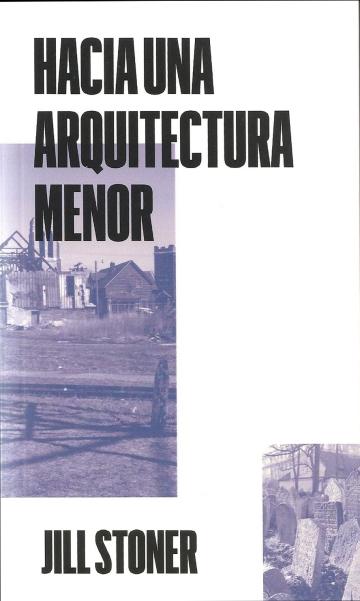 Hacia una arquitectura menor