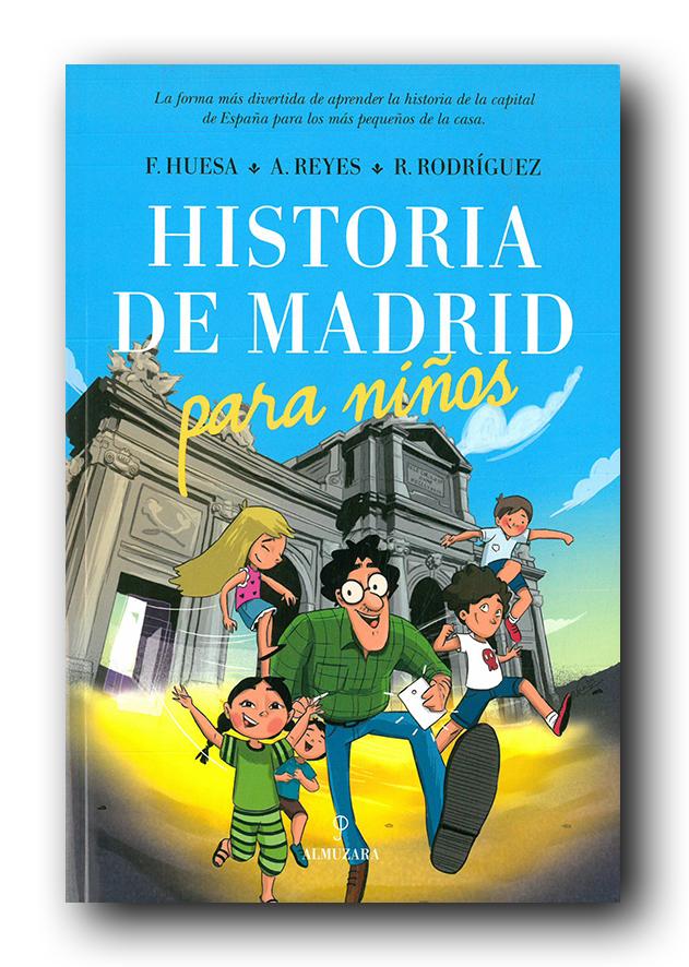 Cubierta de libro con una ilustración de varios niños y un adulto corriendo delante de la Puerta de Alcalá de Madrid